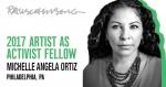 Michelle Angela Ortiz recipient of 2017 Rauschenberg Foundation Artist as Activist Fellow